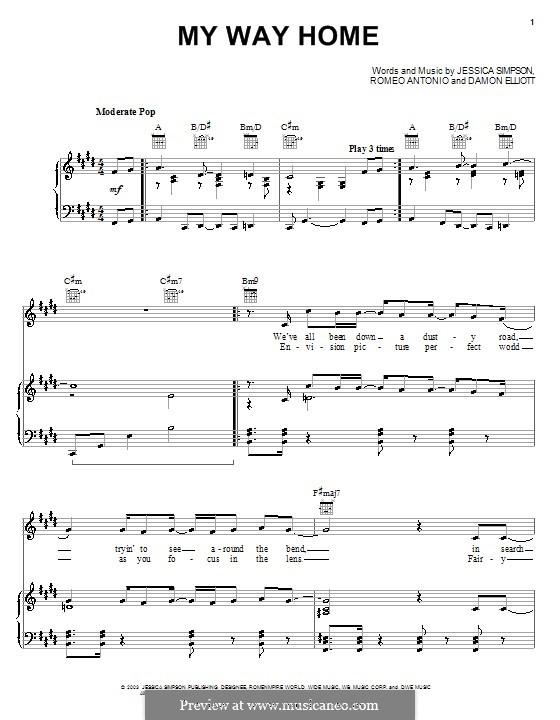 My Way Home (Jessica Simpson): Für Stimme und Klavier (oder Gitarre) by Damon Elliott, Romeo Antonio