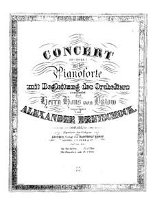 Concerto for Piano and Orchestra in D Minor, Op.137: arranjo para piano by Alexander Dreyschock