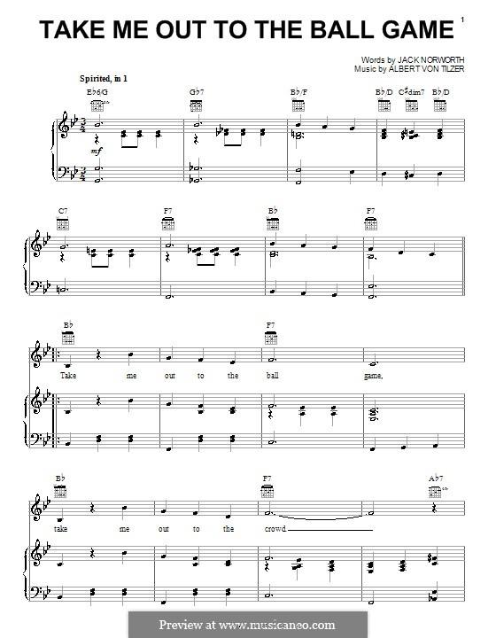 Take Me Out to the Ball Game: Para vocais e piano (ou Guitarra) by Albert von Tilzer