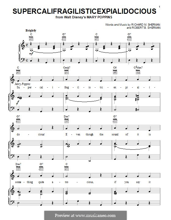 Supercalifragilisticexpialidocious (from Mary Poppins): For voice and piano or guitar (Julie Andrews) by Richard M. Sherman, Robert B. Sherman