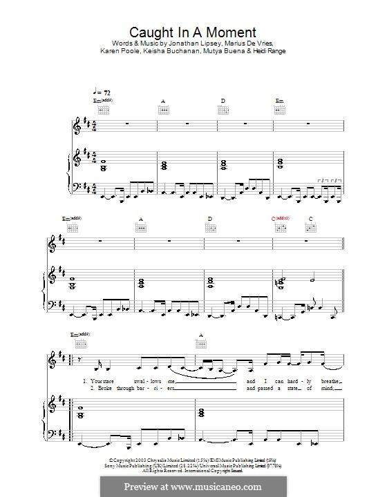 Caught in a Moment (Sugababes): Para vocais e piano (ou Guitarra) by Jonathan Lipsey, Karen Poole, Marius De Vries