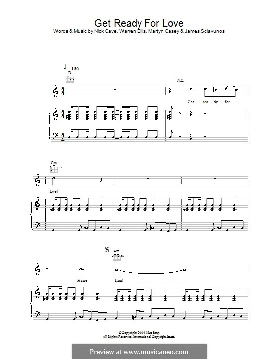 Get Ready for Love : Para vocais e piano (ou Guitarra) by Jim Sclavunos, Martyn Casey, Nick Cave, Warren Ellis