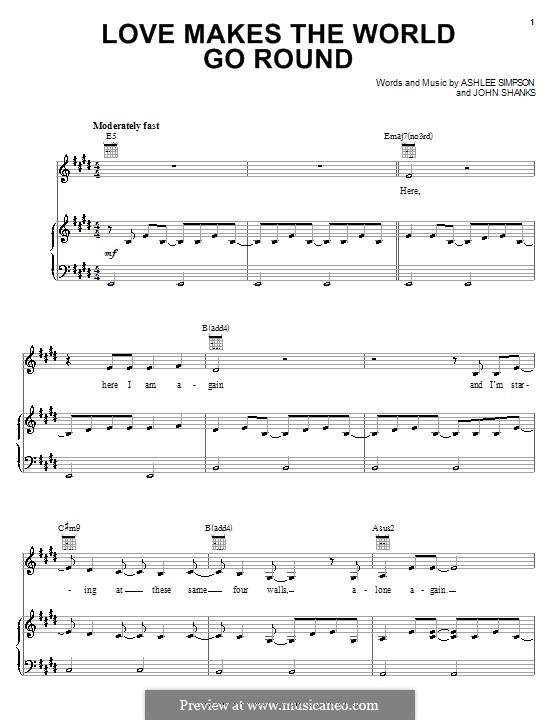Love Makes the World Go Round (Ashlee Simpson): Para vocais e piano (ou Guitarra) by John M Shanks