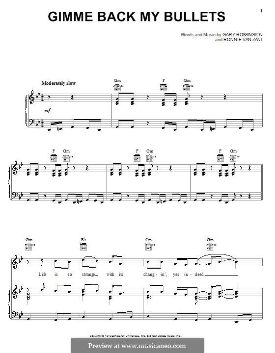 Gimme Back My Bullets (Lynyrd Skynyrd): Para vocais e piano (ou Guitarra) by Gary Rossington, Ronnie Van Zant