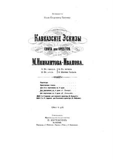 Caucasian Sketches. Suite No.1, Op.10: para piano de quadro mãos by Mikhail Ippolitov-Ivanov