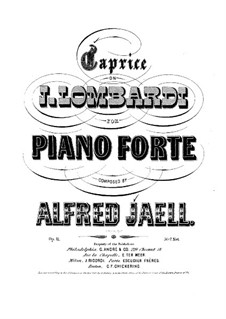 Caprice on Theme by Lombardi, Op.11: Caprice on Theme by Lombardi by Alfred Jaell