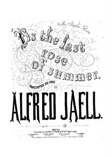 The Last Rose of Summer, Op.25: The Last Rose of Summer by Alfred Jaell