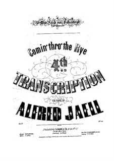 Comin' thro' the Rye, Op.31: Comin' thro' the Rye by Alfred Jaell