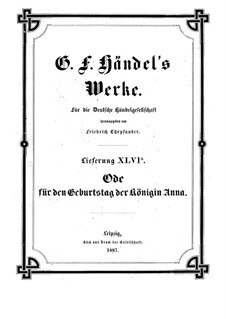 Ode for the Birthday of Queen Anne, HWV 74: partitura completa by Georg Friedrich Händel