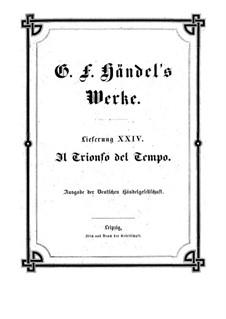 Il trionfo del Tempo e della Verità, HWV 46b: partitura completa by Georg Friedrich Händel
