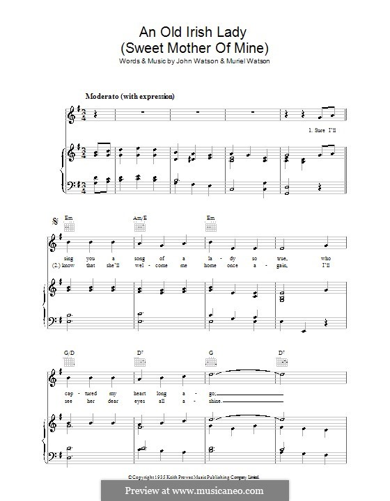 An Old Irish Lady (Sweet Mother of Mine): Para vocais e piano (ou Guitarra) by Muriel Watson