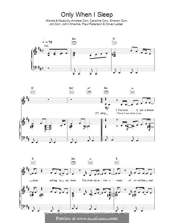 Only When I Sleep (The Corrs): Para vocais e piano (ou Guitarra) by Andrea Corr, Caroline Corr, Jim Corr, John M Shanks, Oliver Leiber, Paul Peterson, Sharon Corr