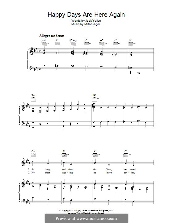 Happy Days Are Here Again (Jack Yellen): Para vocais e piano (ou Guitarra) by Milton Ager