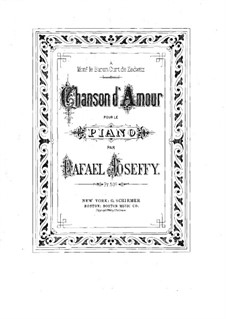 Chanson d'amour: Para Piano by Rafael Joseffy