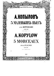 Five Pieces, Op.20: set completo by Alexander Kopylov