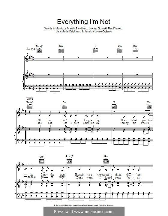 Everything I'm Not (The Veronicas): Para vocais e piano (ou Guitarra) by Jessica Louise Origliasso, Lisa Marie Origliasso, Lukas Gottwald, Max Martin, Rami Yacoub