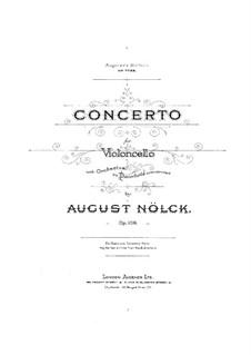 Cello Concerto in D Minor, Op.108: Cello Concerto in D Minor by August Nölck