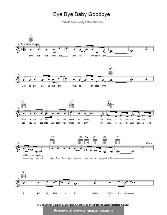 Bye Bye Baby Goodbye: melodía,letras e acordes by Frank McNulty