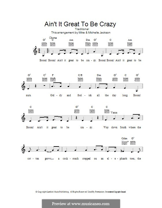 Ain't It Great to Be Crazy: melodía,letras e acordes by folklore