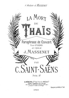 Concert Paraphrase on Themes from 'Thaïs' by Massenet: Concert Paraphrase on Themes from 'Thaïs' by Massenet by Camille Saint-Saëns