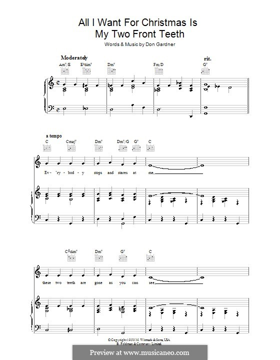 All I Want for Christmas Is My Two Front Teeth: Para vocais e piano (ou Guitarra) by Don Gardner
