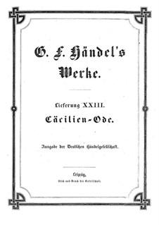 Ode for St. Cecilia's Day, HWV 76: Partitura completa by Georg Friedrich Händel