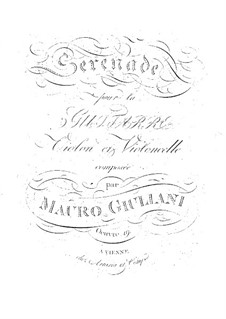 Serenade for Guitar, Violin and Cello, Op.19: Serenade for Guitar, Violin and Cello by Mauro Giuliani