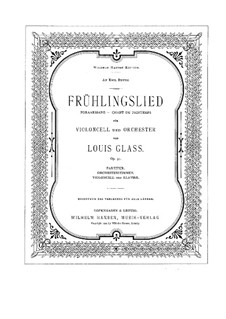 Foraarssang (Spring Song) for Cello and Orchestra, Op.31: versão para violoncelo e piano by Louis Glass
