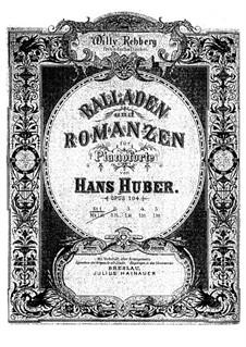 Ballades, Op.104: Ballade No.1 by Hans Huber