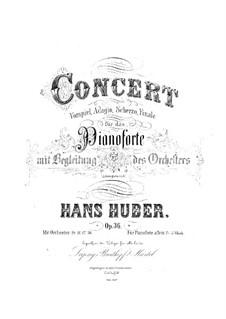 Piano Concerto No.1, Op.36: piano de concerto No 1 by Hans Huber