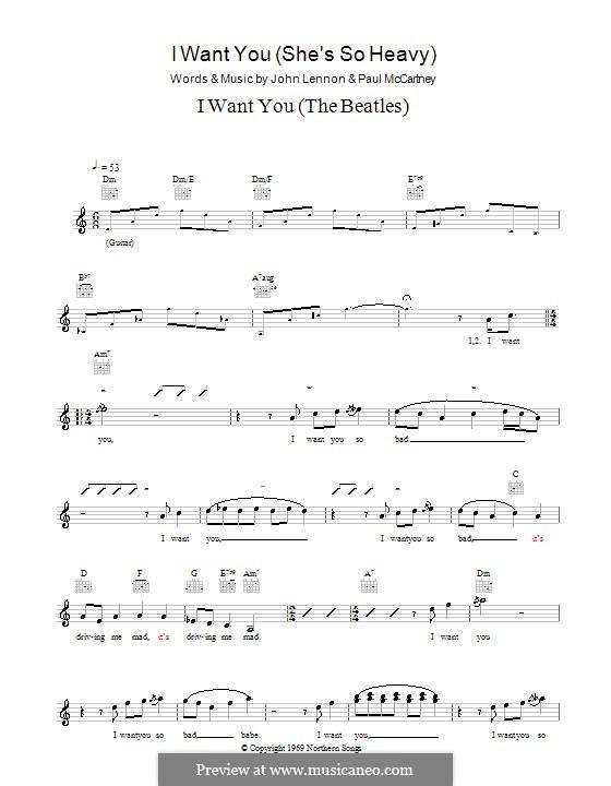 I Want You (She's So Heavy): Melody line, lyrics and chords (The Beatles) by John Lennon, Paul McCartney