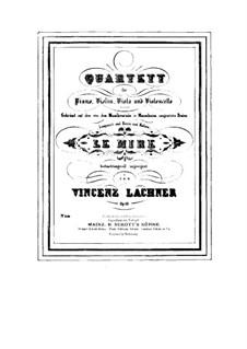 Piano Quartet, Op.10: Piano Quartet by Vinzenz Lachner