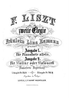 Elegy for Violin (or Cello) and Piano, S.131: Elegy for Violin (or Cello) and Piano by Franz Liszt