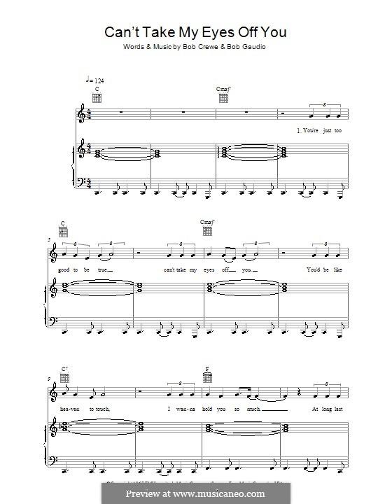 Can't Take My Eyes Off of You (Frankie Valli & The Four Seasons): Para vocais e piano (ou Guitarra) by Bob Crewe, Bob Gaudio