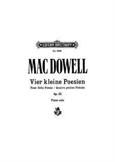 Four Little Poems, Op.32: set completo by Edward MacDowell