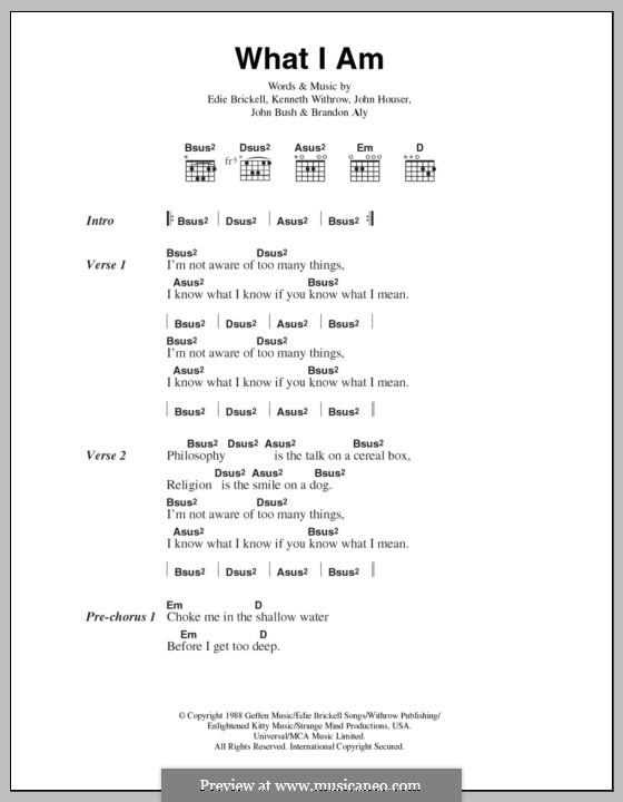 What I am (Edie Brickell): Letras e Acordes by Brandon Aly, John Bush, John Houser, Kenneth Withrow