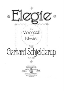 Elegy for Cello and Piano: Elegy for Cello and Piano by Gerhard Schjelderup