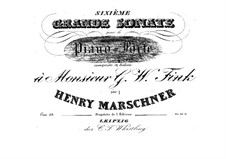 Sonata No.6 in A Flat Major, Op.39: Sonata No.6 in A Flat Major by Heinrich Marschner