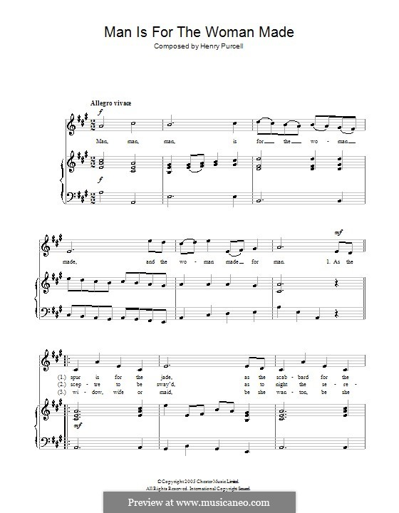 The Mock Marriage, Z.605: Man is for the Woman Made. Version for voice and piano by Henry Purcell