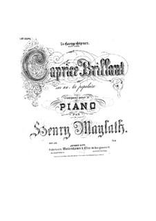 Caprice brillant sur un air populaire, Op.38: Caprice brillant sur un air populaire by Henry Maylath