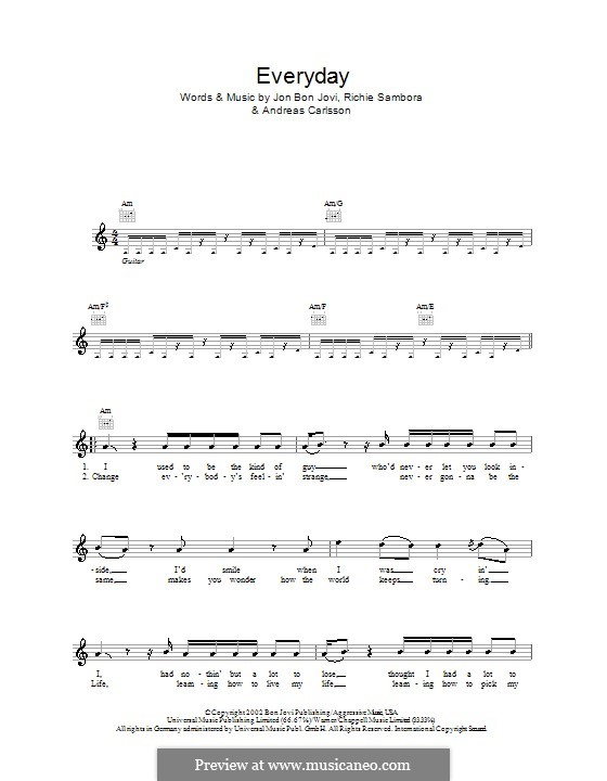 Everyday (Bon Jovi): melodía,letras e acordes by Andreas Carlsson, Jon Bon Jovi, Richie Sambora