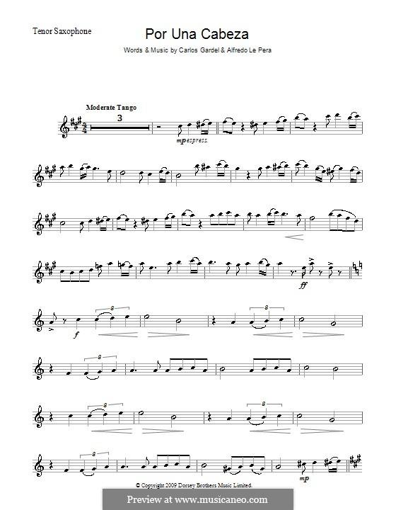 Por Una Cabeza: para saxofone tenor by Carlos Gardel