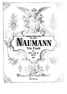 Piano Trio in F Minor, Op.7: Piano Trio in F Minor by Ernst Naumann