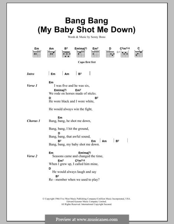 Bang Bang (My Baby Shot Me Down): Lyrics and chords (Nancy Sinatra) by Sonny Bono