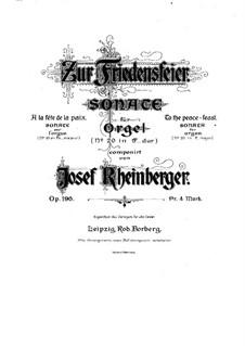 Sonata for Organ No.20 'To the Peace-Feast', Op.196: Sonata for Organ No.20 'To the Peace-Feast' by Josef Gabriel Rheinberger