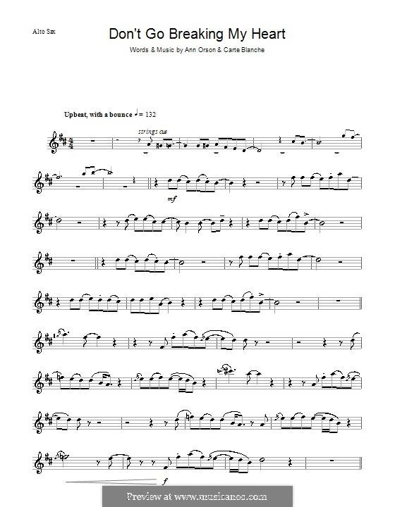 Don't Go Breaking My Heart (Elton John): para Saxofone Alto by Ann Orson, Carte Blanche