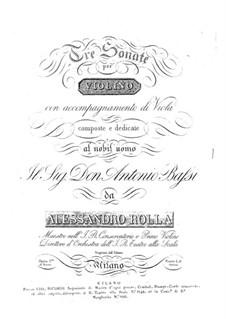 Three Sonatas for Violin with Viola Accompaniment, BI 110, 99, 81: Three Sonatas for Violin with Viola Accompaniment by Alessandro Rolla