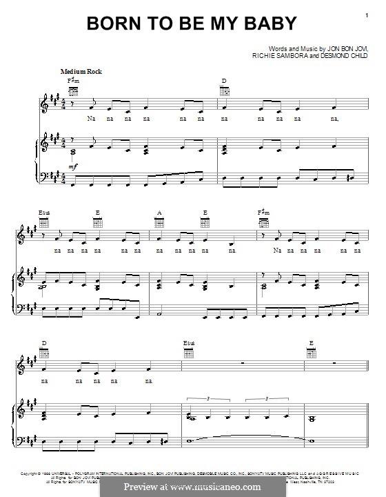 Born To Be My Baby (Bon Jovi): Para vocais e piano (ou Guitarra) by Desmond Child, Jon Bon Jovi, Richie Sambora
