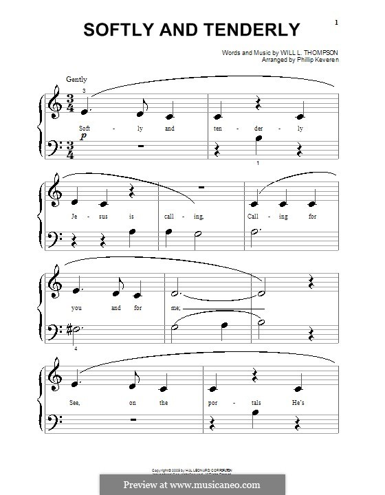 Softly and Tenderly: para piano (versão facil) by Will Lamartine Thompson