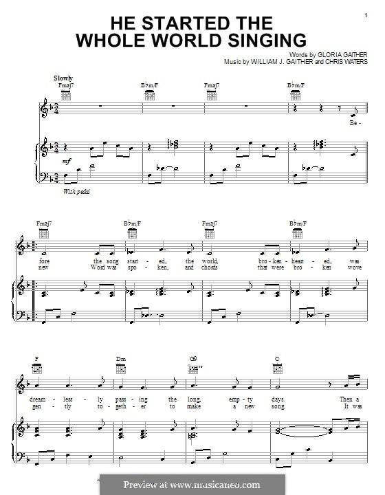 He Started the Whole World Singing (Bill & Gloria Gaither): Para vocais e piano (ou Guitarra) by Chris Waters, Gloria Gaither, William J. Gaither